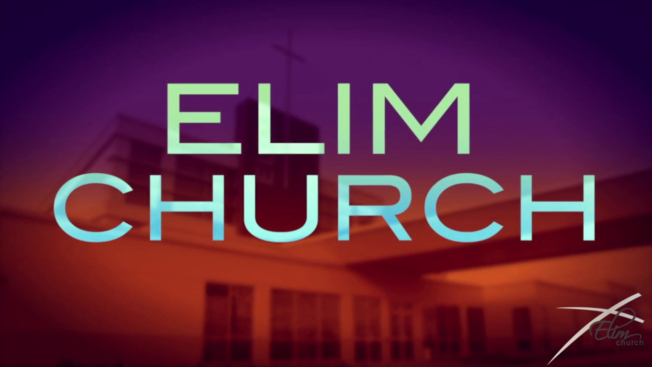 Video thumbnail for Elim Church