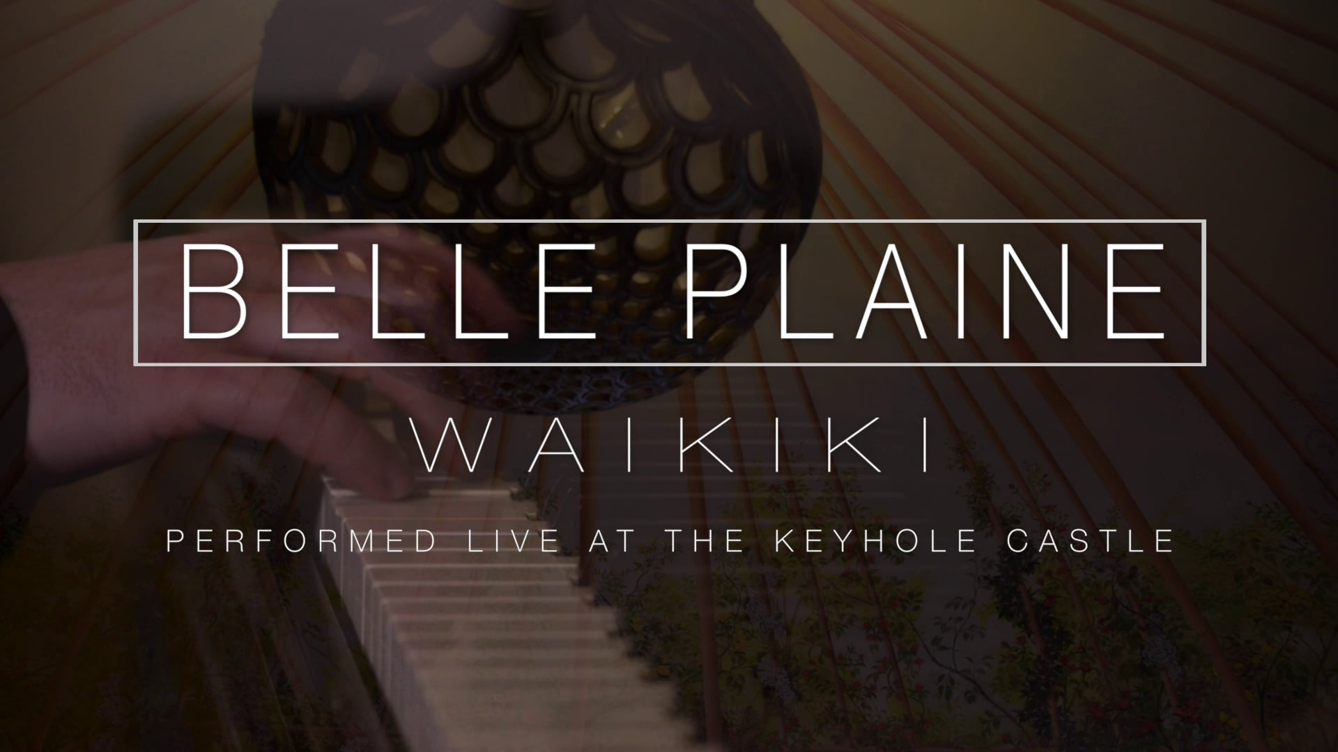 Video thumbnail for Belle Plaine – Waikiki