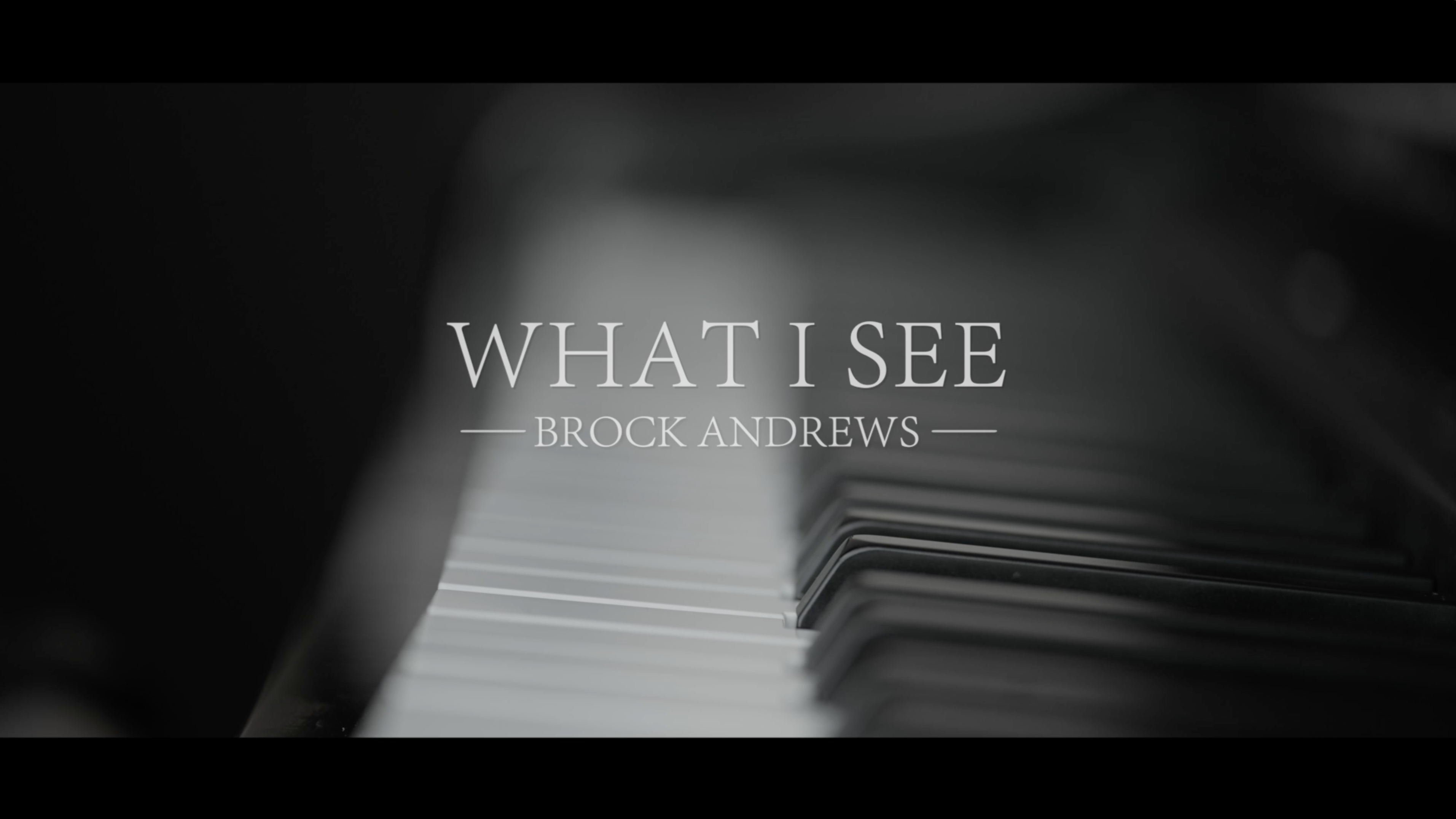Video thumbnail for What I See – Brock Andrews